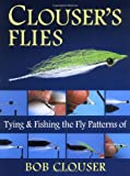 Clouser's Flies, Bob Clouser, 0811701484