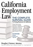 img - for California Employment Law: The Complete Survival Guide to Doing Business in California book / textbook / text book