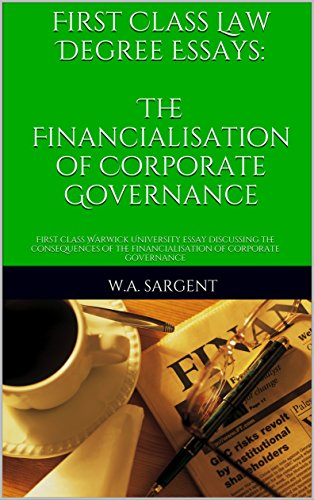 Amazoncom First Class Law Degree Essays The Financialisation Of  First Class Law Degree Essays The Financialisation Of Corporate  Governance First Class Warwick University