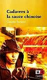 Cadavres à la sauce chinoise par Forand