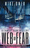 Web of Fear: A Police Procedural (Glenmore Park Mystery) (Volume 3)