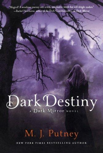 Dark Destiny: A Dark Mirror Novel