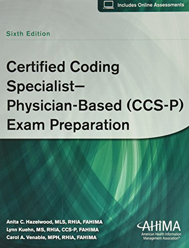 Certified Coding Specialist--Physician-Based (CCS-P) Exam Preparation