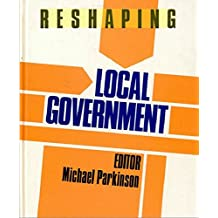 Reshaping Local Government