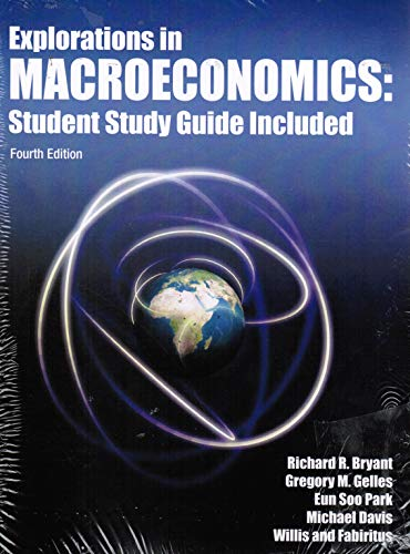 Explorations in Macroeconomics : Student Study Guide Included