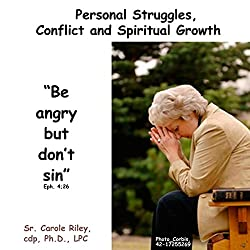 Personal Struggles, Conflict and Spiritual Growth