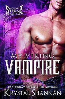 My Viking Vampire (Sanctuary, Texas Book 1) by [Shannan, Krystal]