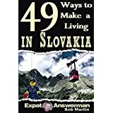 49 Ways to Make a Living in Slovakia