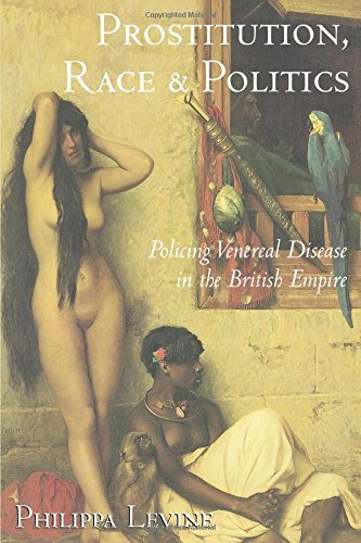 Prostitution, Race and Politics: Policing Venereal Disease in the British Empire by Levine, Philippa (2003) Paperback (The British Empire Levine compare prices)