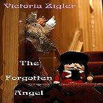 The Forgotten Angel | Victoria Zigler