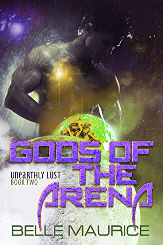 Gods Of the Arena (Unearthly Lust Book 2)