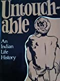 Untouchable : An Indian Life History, Freeman, James M., 0804710015