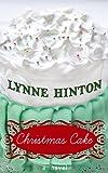Christmas Cake, Lynne Hinton, 1602859353