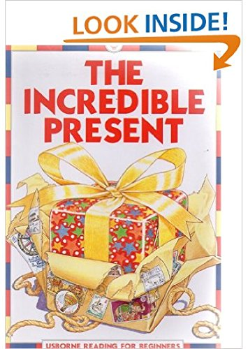 The Incredible Present (Reading for Beginners)