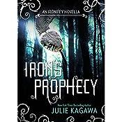 Iron's Prophecy | Julie Kagawa