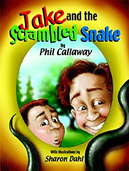 Jake and the Scrambled Snake (The Adventures of Jake) by [Callaway, Phil]