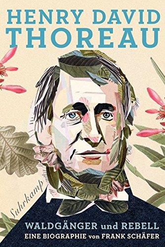 henry-david-thoreau-waldgnger-und-rebell-eine-biographie-suhrkamp-taschenbuch