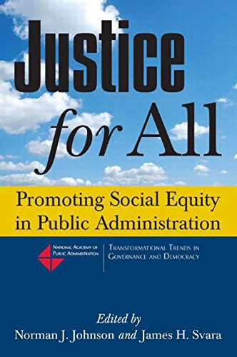 Justice for All: Promoting Social Equity in Public Administration (Transformational Trends in Goverance and Democracy)