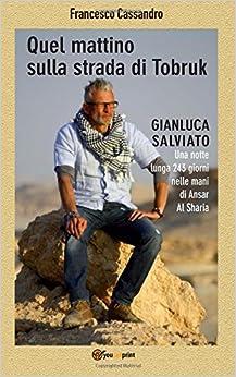 Book Quel mattino sulla strada di Tobruk