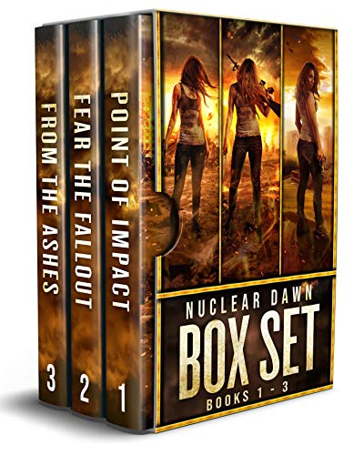 Nuclear Dawn Box Set Books 1-3: A Post-Apocalyptic Survival Series ()