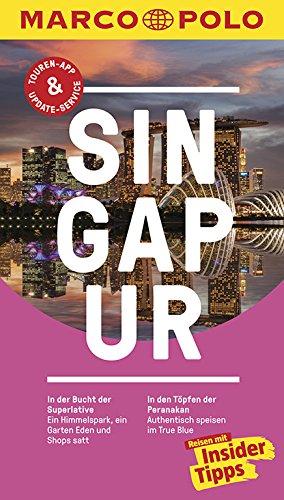 MARCO POLO Reiseführer Singapur: Reisen mit Insider-Tipps. Inkl ...