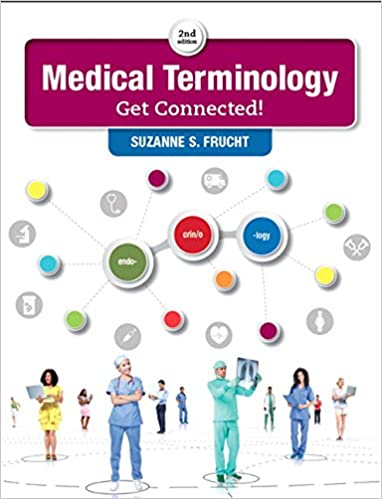 Medical Terminology Get Connected 2nd Edition Suzanne S Frucht