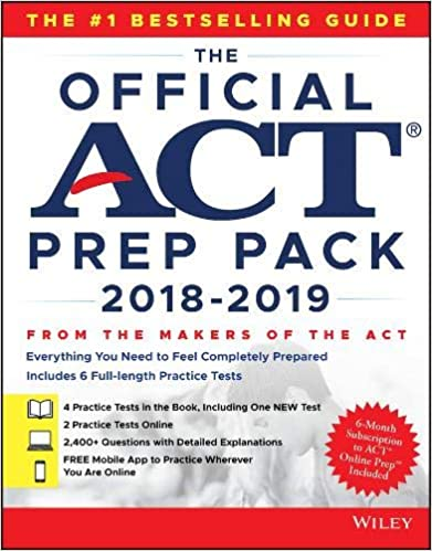 The Official ACT Prep Pack With 6 Full Practice Tests 4 In Guide 2 Online 1st Edition