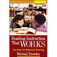 Reading Instruction That Works, Third Edition: The Case for Balanced Teaching