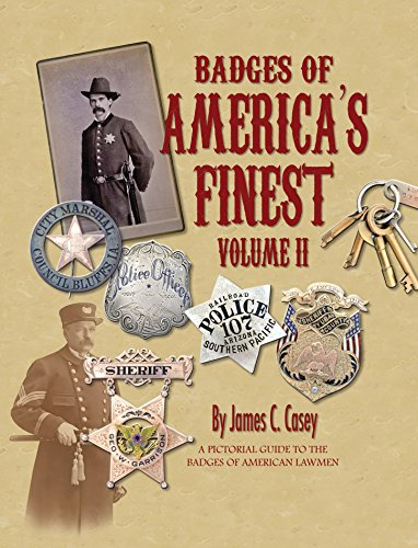 s Finest: A Pictorial Guide to the Badges of American Lawmen (United Badge)