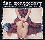 Rosetta, Please by Montgomery, Dan (2007-05-29)