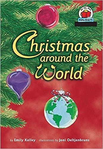 christmas around the world on my own holidays emily kelley joni oeltjenbruns 9781575055800 amazoncom books - Holidays Around Christmas