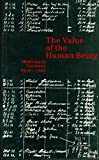 img - for The Value of the Human Being book / textbook / text book
