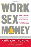 Work, Sex, Money, Chogyam Trungpa, 1590305965