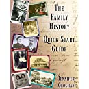 The Family History Quick Start Guide: Genealogy Made Easy