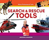 Search and Rescue Tools, Anders Hanson, 1624030750
