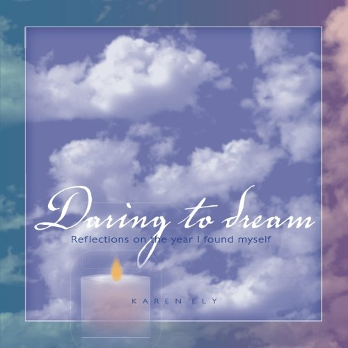 Download Daring to Dream: Reflections on the Year I Found Myself ebook