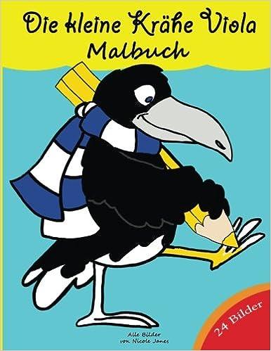 Die Kleine Krähe Viola Malbuch 24 Ausmalbilder Für Kinder Ab 4