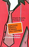 img - for Employee Identity in Indian Call Centres: The Notion of Professionalism book / textbook / text book