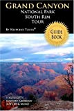 Grand Canyon National Park South Rim Tour Guide, Waypoint Tours, 1448618495