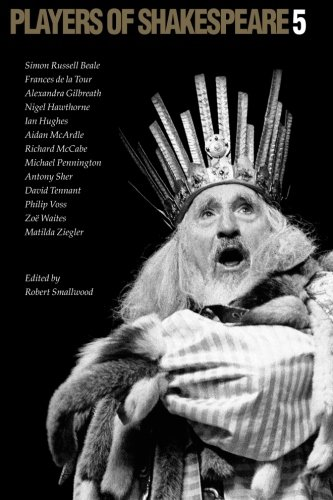 Players of Shakespeare 5 by Robert Smallwood