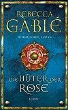 Die Hüter der Rose: Historischer Roman (Waringham Saga, Band 2)