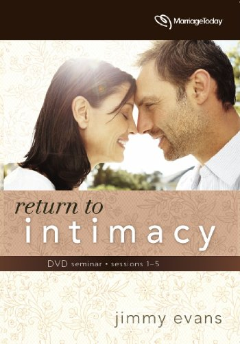 Return to Intimacy by MarriageToday