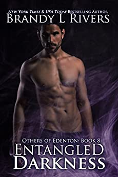 Entangled Darkness (Others of Edenton Book 8) by [Rivers, Brandy L]