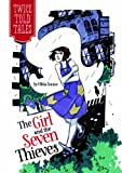 The Girl and the Seven Thieves, Olivia Snowe, 1434262804