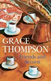 Friends and Secrets, Grace Thompson, 072786436X