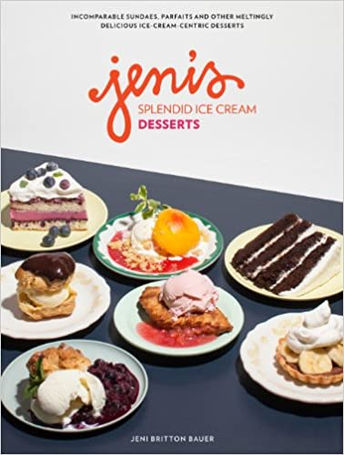 spelndid better home and gardens cookbook. Jeni s Splendid Ice Cream Desserts  Britton Bauer 9781579655921 Amazon com Books