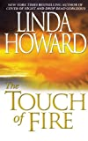 The Touch of Fire by Linda Howard front cover