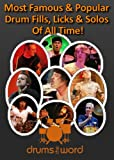 Beats Solo 2 Best Deals - Greatest & Famous DRUM FILLS, Licks & Solo's (Greatest & Famous Drum Beats, Fills & Solos Ever Book 2) (English Edition)