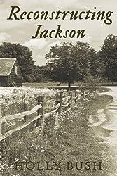 Reconstructing Jackson (English Edition)