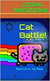 Cat Battle!: Nyan Cat vs. Tac Nayn